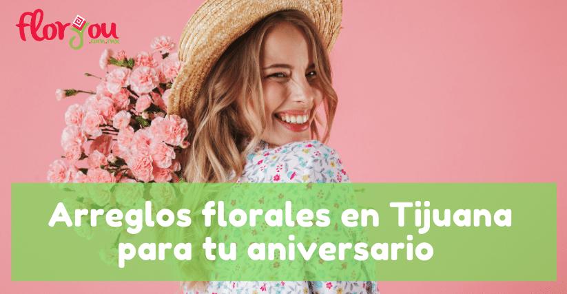 arreglos florales en Tijuana