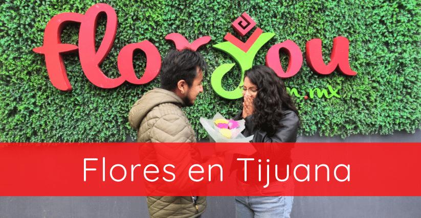 flores en Tijuana
